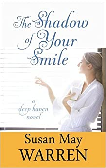 Book The Shadow of Your Smile (Deep Haven Novels)
