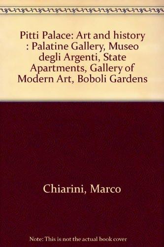 (Pitti Palace: Art and history : Palatine Gallery, Museo degli Argenti, State Apartments, Gallery of Modern Art, Boboli Gardens)