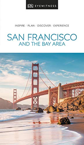 DK Eyewitness Travel Guide San Francisco and the Bay Area