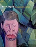 img - for Lasar Segall: Un Expresionista Brasileno/ a Brazilian Expresionist (Bellas Artes) (Spanish Edition) book / textbook / text book