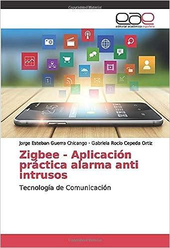 Zigbee - Aplicación práctica alarma anti intrusos: Tecnología ...