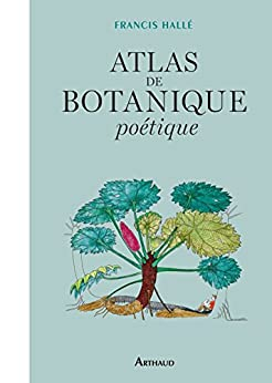 atlas de botanique po tique beaux livres ar french edition francis hall. Black Bedroom Furniture Sets. Home Design Ideas