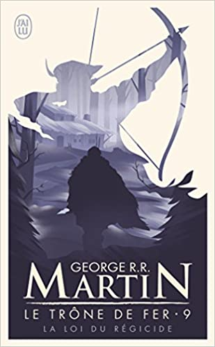 Le Trone De Fer A Game Of Thrones Tome 9 La Loi Du