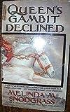 Queen's Gambit Declined, Melinda M. Snodgrass, 0445207671