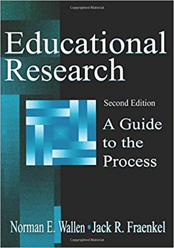 A Really Complete Guide To Educational >> Educational Research Norman E Wallen Jack R Fraenkel