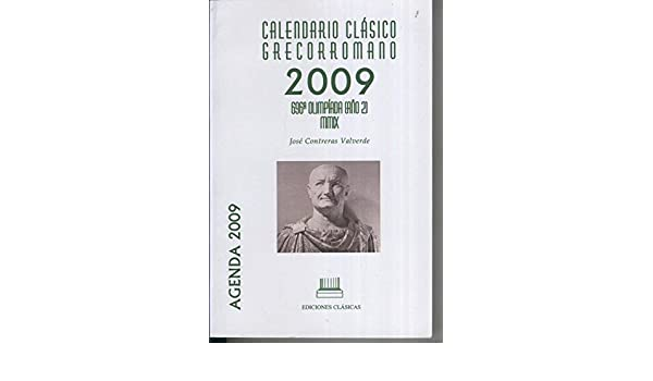 Calendario clasico Grecorromano 2009: Varios: Amazon.com: Books