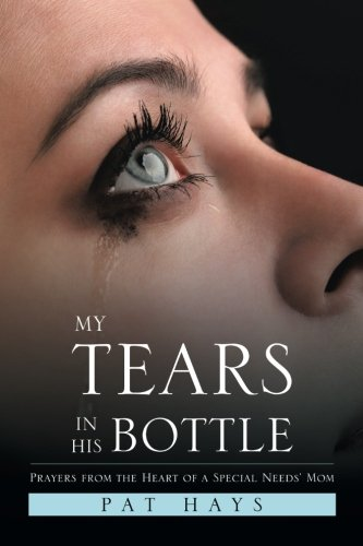 My Tears in His Bottle (Jesus Holding The World In His Hands)