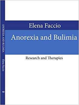 Anorexia and Bulimia: Research and Therapies