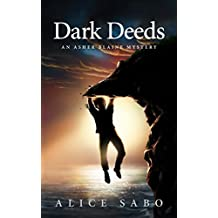 Dark Deeds: An Asher Blaine Mystery (Asher Blaine Mysteries Book 2) (English Edition)