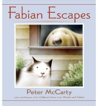 [ { FABIAN ESCAPES } ] by McCarty, Peter (AUTHOR) Apr-17-2007 [ Hardcover ] pdf