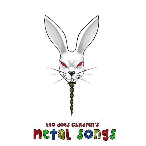 - Leo Does Children´s Metal Songs