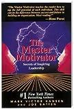 img - for Mark Victor Hansen: Master Motivator : Secrets of Inspiring Leadership (Paperback); 1995 Edition book / textbook / text book