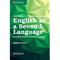 Approaches to Learning and Teaching English as a Second Language: A Toolkit for International Teachers
