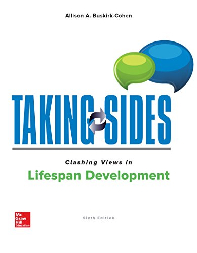 Taking Sides: Clashing Views in Lifespan Development