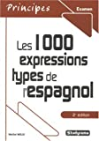 Image de Les 1000 expressions types de l'espagnol