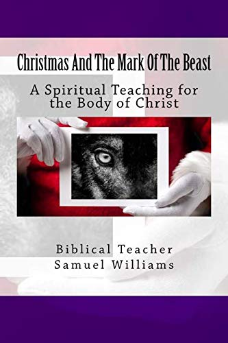 Christmas And The Mark Of The Beast
