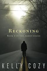 Reckoning (Ashes #2) by Kelly Cozy (2013-11-01) Paperback