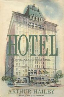 Hotel by Arthur Hailey