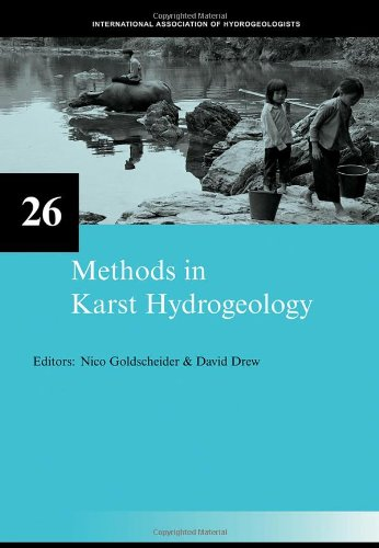Methods in Karst Hydrogeology: IAH: International Contributions to Hydrogeology, - Stores Iah