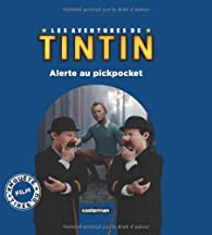 Les aventures de Tintin : Alerte au pickpocket par Steven Moffat