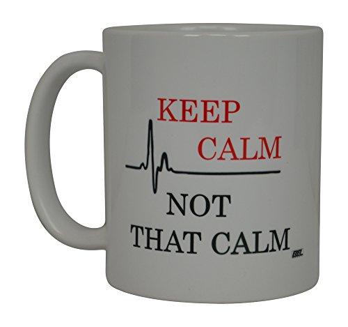 - Funny Nurse Coffee Mug Keep Calm Not that Calm Novelty Cup Great Gift Idea For Nurse Doctor CNA RN Psych Tech EMT EMS Paramedic