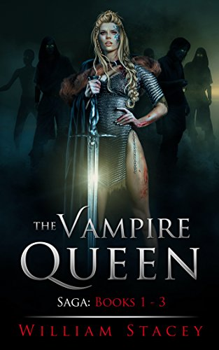 The Vampire Queen Saga: Books 1-3: (The Vampire Queen Saga Boxset)