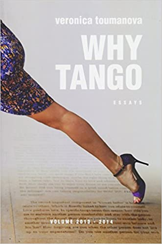 dancing and living tango argentino Essays on learning Why Tango