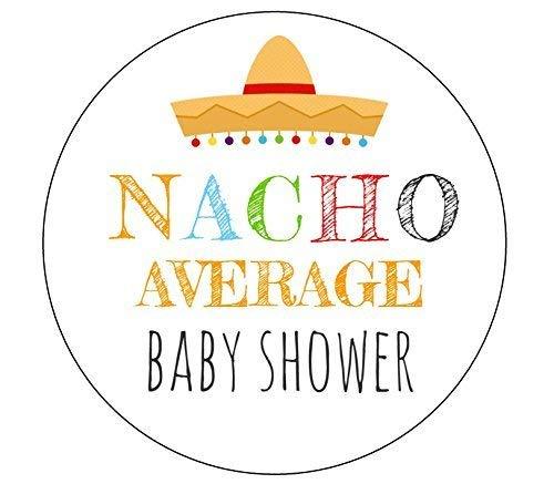 Nacho Average Baby Shower Stickers Set of 12