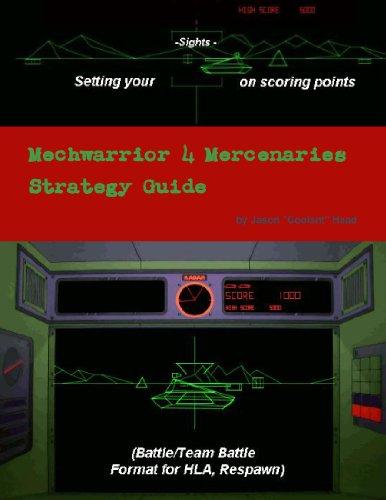 Mechwarrior 4 Mercenaries Strategy Guide