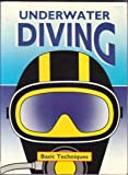 img - for Underwater Diving: Basic Techniques book / textbook / text book