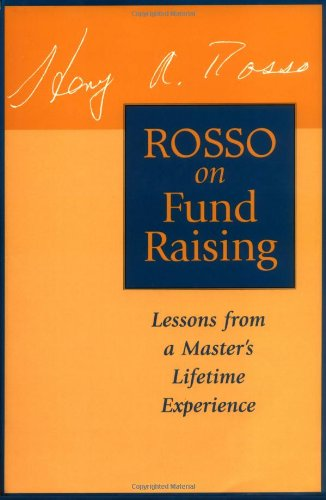 Rosso on Fund Raising: Lessons from a Master's Lifetime Experience