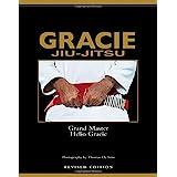 GRACIE JIU-JITSU Revised Edition