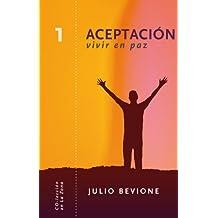 Aceptación, vivir en paz (En La Zona nº 1)