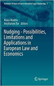 nudging possibilities limitations and applications in european law and economics