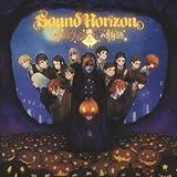 Halloween To Yoru No Monogatari by SOUND HORIZON (2013-10-09)