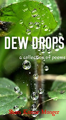 Dew Drop Collection - Dew Drops: a collection of poems (A Whisper Series Book 1)