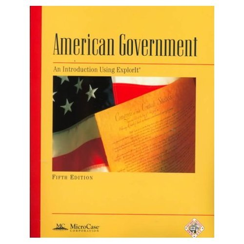 American Government : An Introduction Using ExplorIt