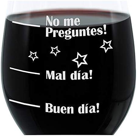 Leonardo Copa de Vino XL, Buen día, Veces Día, no preguntes, Estado de Ánimo Cristal con Grabado Divertido en español Mood Copa de Vino, 610ML