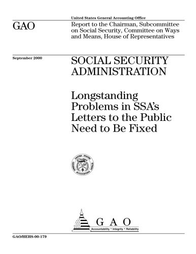 Social Security Administration  Longstanding Problems In Ssas Letters To The Public Need To Be Fixed