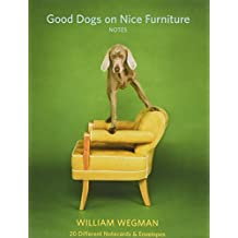 Good Dogs on Nice Furniture Notes: 20 Different Notecards & Envelopes
