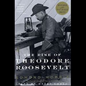 The Rise of Theodore Roosevelt Hörbuch