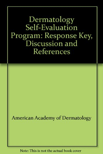 Dermatology Self-Evaluation Program: Response Key, Discussion and References