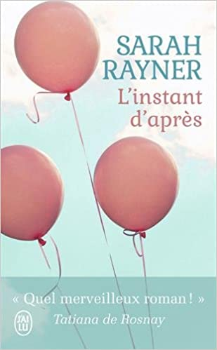 Sarah Rayner - L'instant d'après