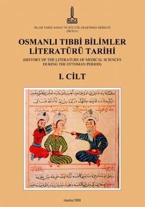 Download Osmanli Tibbi Bilimler Literatür Tarihi / History of the Literature of Medical Sciences During the Ottoman Period - 4 Vols. PDF