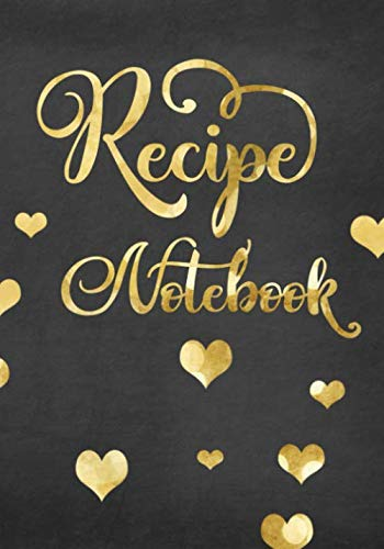 Recipe Notebook: Blank Cookbook Recipes & Notes by Shawna Brown
