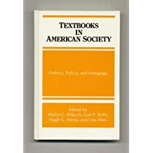 Textbooks in American Society: Politics, Policy, and Pedagogy (S U N Y Series, Frontiers in Education)