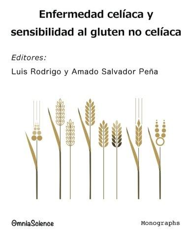 Enfermedad Celíaca Y Sensibilidad Al Gluten No Celíaca (Spanish Edition)