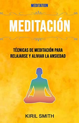 Amazon.com: Meditación: Técnicas De Meditación Para ...