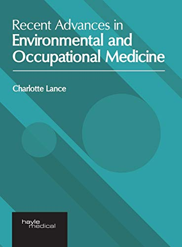 Recent Advances in Environmental and Occupational Medicine