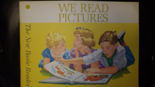 We Read Pictures  Dick, Jane, Spot & - We Read Pictures